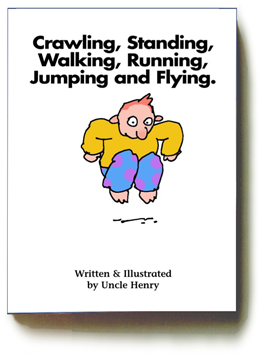 Crawling, Standing, Walking, Running, Jumping, and Flying