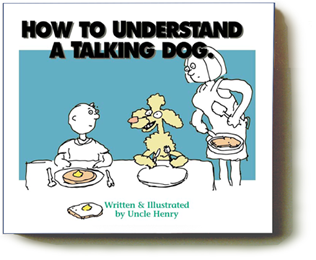 How To Understand a Talking Dog