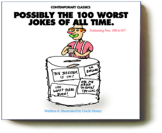 Possibly The 100 Worst Jokes of All Time
