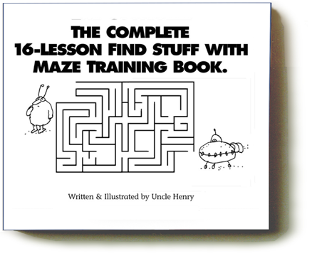 The Complete 16-Lesson Find Stuff With Maze Training Book
