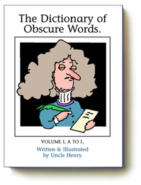 The Dictionary of Obscure Words, Vol. 1