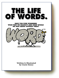 The Life of Words