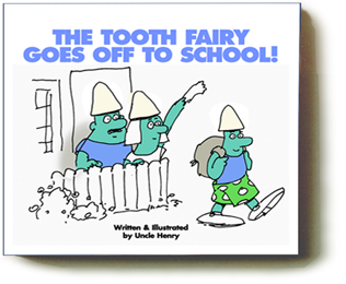 The Tooth Fairy Goes Off To School