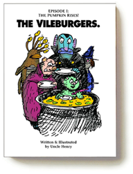 The Vileburgers, Vol 1