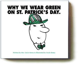 Why We Wear Green on St. Patrick's Day.